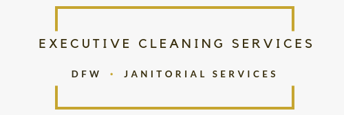 Executive Cleaning Services DFW